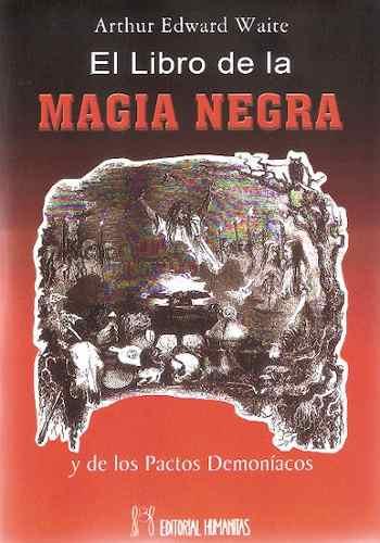 libros-magia-El libro de la magia negra y los pactos demoníacos